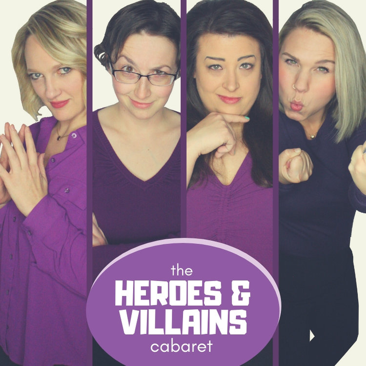 The Heroes and Villains Cabaret